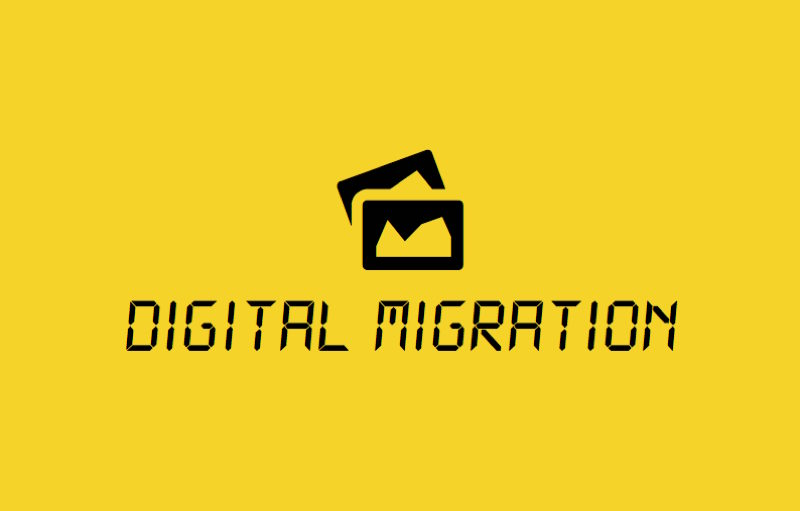 Digital Migration